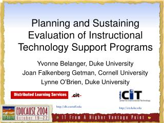Planning and Sustaining Evaluation of Instructional Technology Support Programs