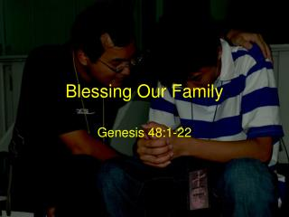 Blessing Our Family