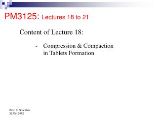 PM3125:  Lectures 18 to 21