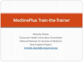 MedlinePlus Train-the-Trainer