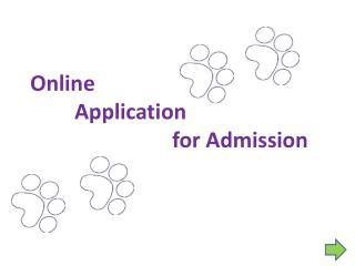 Online Application  				for Admission