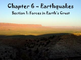 Chapter 6 – Earthquakes