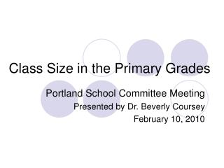 Class Size in the Primary Grades
