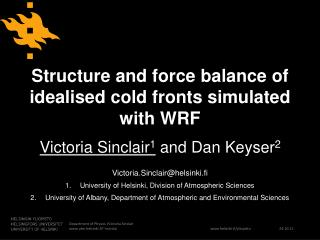 Structure and force balance of idealised cold fronts simulated with WRF