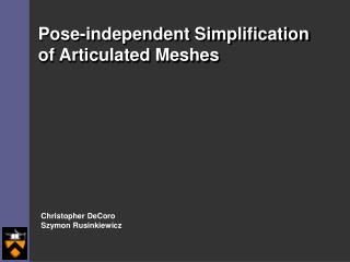 Pose-independent Simplification of Articulated Meshes