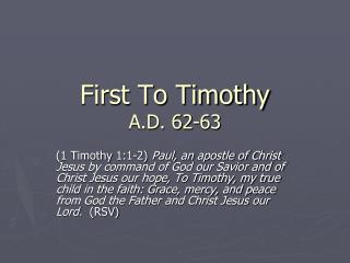 First To Timothy A.D. 62-63