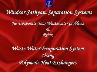Windsor Sathyam Separation Systems