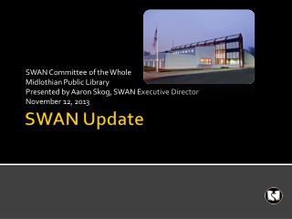 SWAN Update