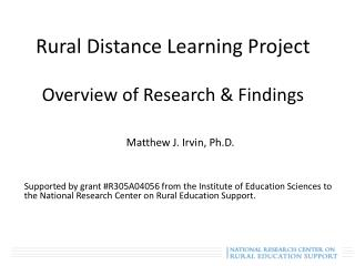 Rural Distance Learning Project Overview of Research & Findings
