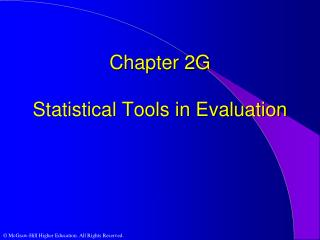 Chapter 2G Statistical Tools in Evaluation