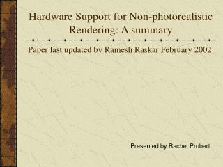 Hardware Support for Non-photorealistic Rendering: A summary
