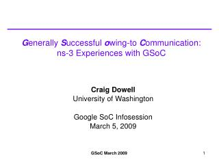 G enerally  S uccessful  o wing-to  C ommunication: ns-3 Experiences with GSoC