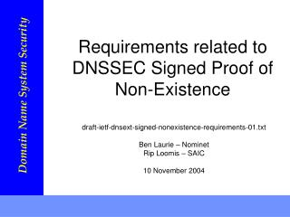 Requirements related to DNSSEC Signed Proof of Non-Existence