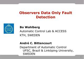 Observers Data Only Fault Detection