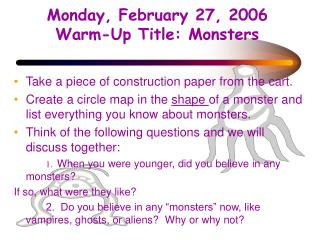 Monday, February 27, 2006 Warm-Up Title: Monsters