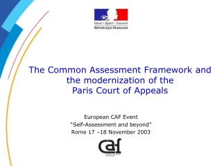 The Common Assessment Framework and the modernization of the  Paris Court of Appeals