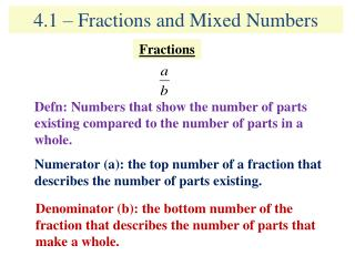 4.1 – Fractions and Mixed Numbers