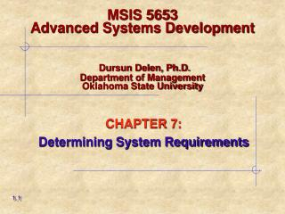 CHAPTER 7: Determining System Requirements