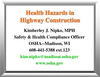 Health Hazards in Highway Construction