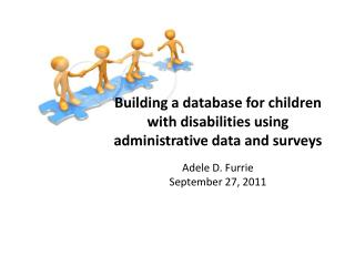 Building a database for children with disabilities using administrative data and surveys