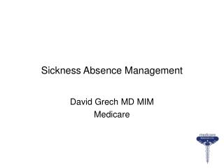 Sickness Absence Management