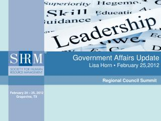 Government Affairs Update Lisa Horn  ▪ February 25,2012