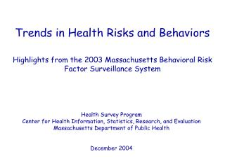 Trends in Health Risks and Behaviors