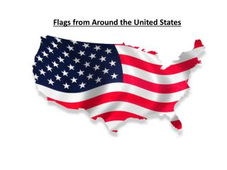 Flags from Around the United States
