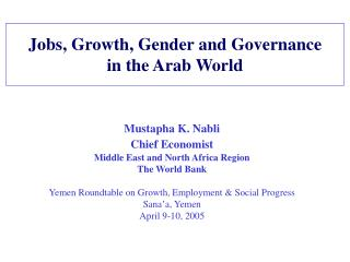 Jobs, Growth, Gender and Governance in the Arab World