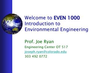 Welcome to  EVEN 1000 Introduction to Environmental Engineering