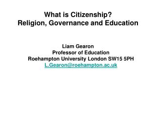 What is Citizenship? Religion, Governance and Education