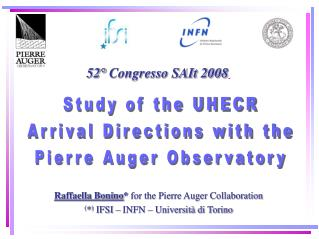 Study of the UHECR Arrival Directions with the Pierre Auger Observatory