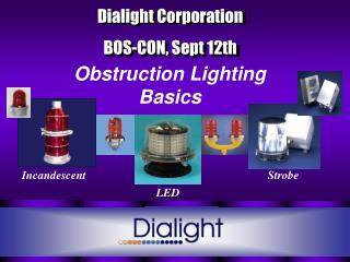 Dialight Corporation BOS-CON, Sept 12th