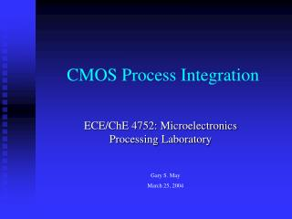 CMOS Process Integration