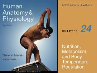 Nutrition, Metabolism, and Body Temperature Regulation