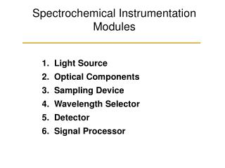 Spectrochemical Instrumentation Modules