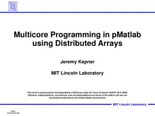 Multicore Programming in pMatlab using Distributed Arrays