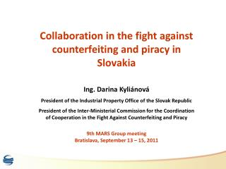 Collaboration in the fight against counterfeiting and piracy in Slovakia