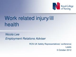 Work related injury/ill health