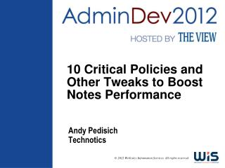 10 Critical Policies and Other Tweaks to Boost Notes Performance