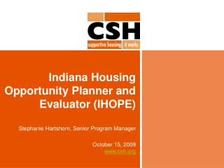 Indiana Housing Opportunity Planner and Evaluator (IHOPE)