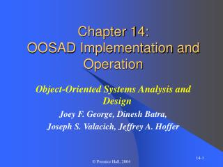 Chapter 14: OOSAD Implementation and Operation