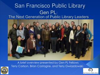 Gen PL : The Next Generation of Public Library Leaders