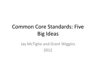 Common Core Standards: Five Big Ideas