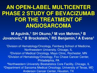 AN OPEN-LABEL MULTICENTER PHASE 2 STUDY OF BEVACIZUMAB FOR THE TREATMENT OF ANGIOSARCOMA