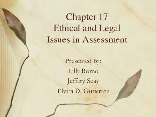 Chapter 17 Ethical and Legal Issues in Assessment