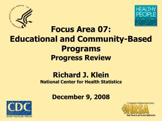 Impact of Educational and Community- Based Programs