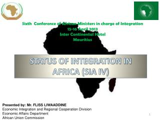 STATUS OF INTEGRATION IN AFRICA (SIA IV)