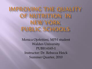 Improving the Quality of Nutrition  in New York Public Schools