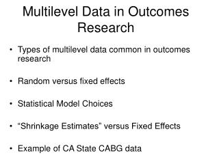 Multilevel Data in Outcomes Research